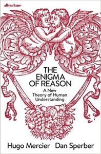 The Enigma of Reason (review)